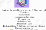 ARE YOU LOOKING FOR SUITABLE AT HOME CARE?